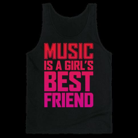 Music Is A Girl's Best Friend