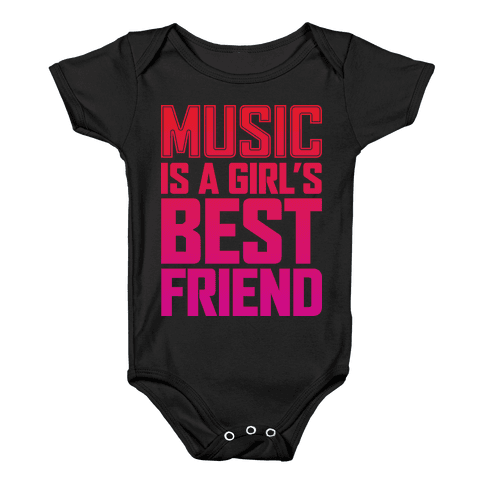 Music Is A Girl's Best Friend Baby Onesy