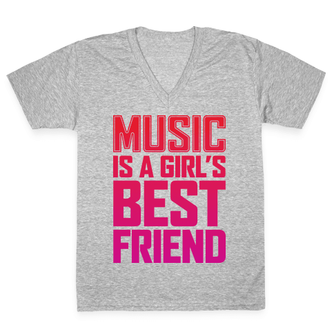 Music Is A Girl's Best Friend V-Neck Tee Shirt
