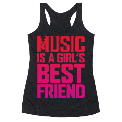 Music Is A Girl's Best Friend Racerback Tank Top