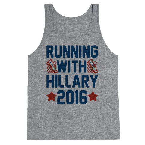 Running With Hillary 2016 Tank Top