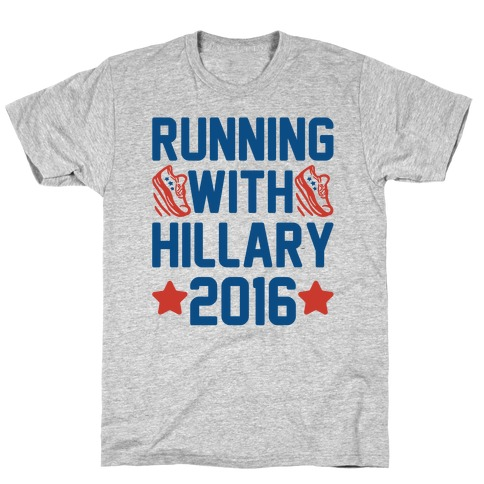 Running With Hillary 2016 T-Shirt