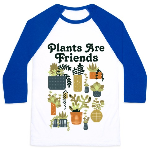 Plants Are Friends Retro Baseball Tee