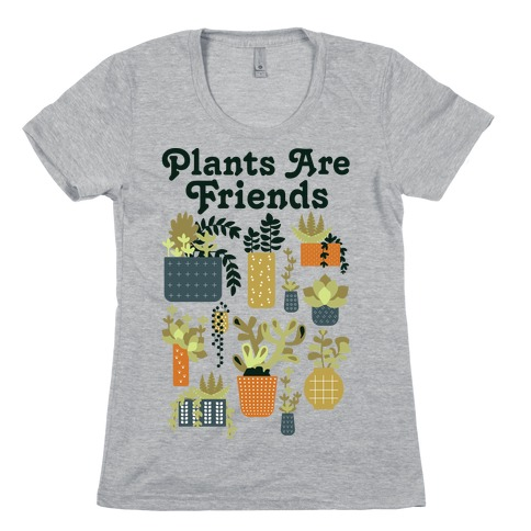 Plants Are Friends Retro Womens T-Shirt