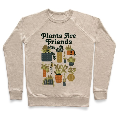 Plants Are Friends Retro Pullover