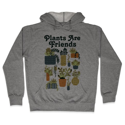 Plants Are Friends Retro Hooded Sweatshirt