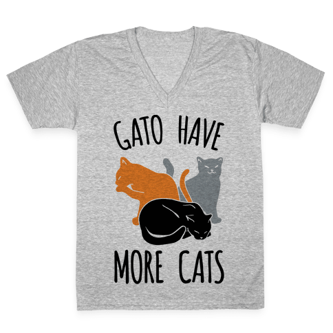 Gato Have More Cats V-Neck Tee Shirt
