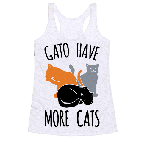 Gato Have More Cats Racerback Tank Top