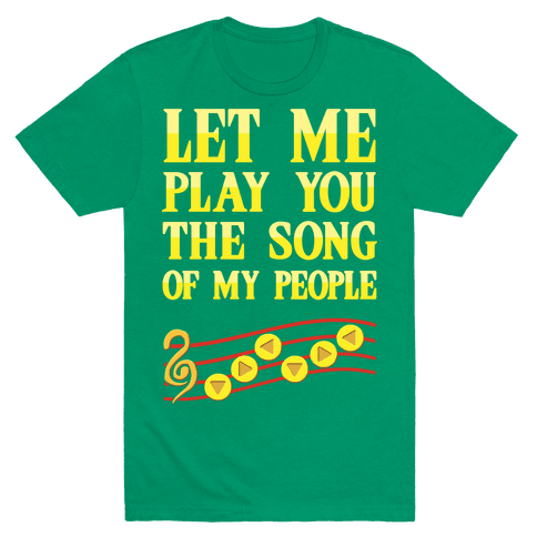 Let Me Play You The Song Of My People (Zelda) Mens T-Shirt