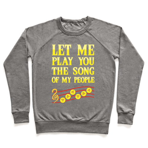 Let Me Play You The Song Of My People (Zelda) Pullover