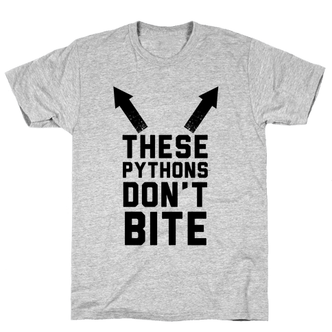 These Pythons Don't Bite Mens T-Shirt
