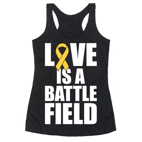 Love Is A Battlefield Racerback Tank Top