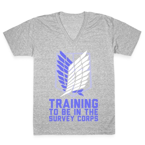 Training To Be In The Survey Corps V-Neck Tee Shirt