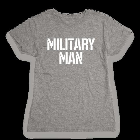Military Man Womens T-Shirt