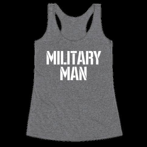 Military Man Racerback Tank Top