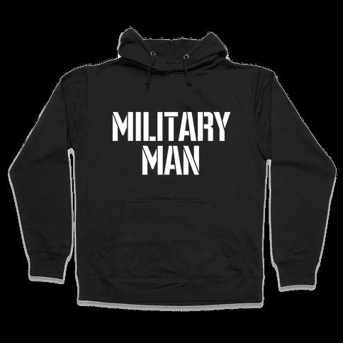 Military Man Hooded Sweatshirt