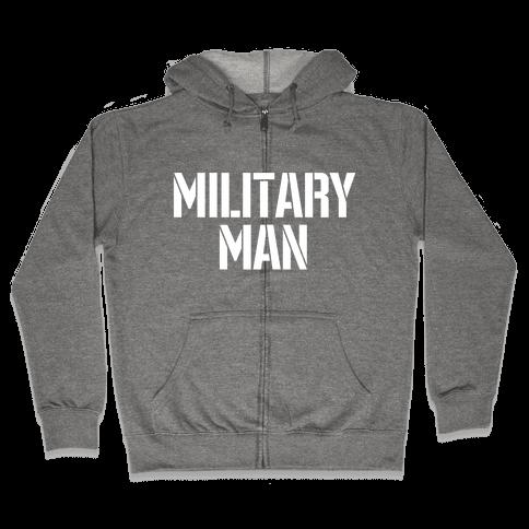 Military Man Zip Hoodie