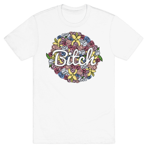 Floral Bitch Mens T-Shirt