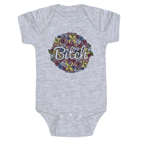 Floral Bitch Baby Onesy
