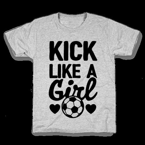 Kick Like A Girl Kids T-Shirt