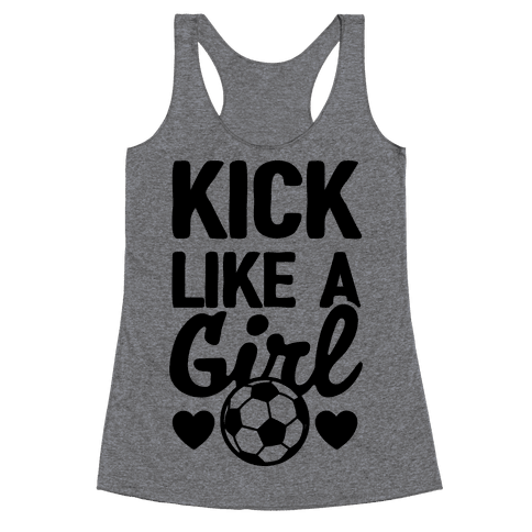 Kick Like A Girl Racerback Tank Top