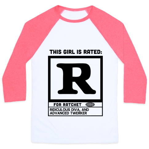 Rated R for Ratchet Baseball Tee
