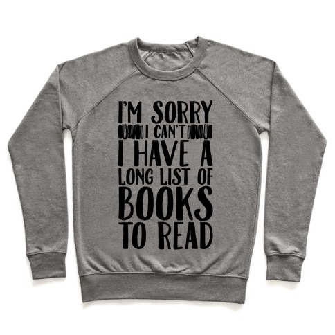 I'm Sorry I Can't I Have To Read Pullover
