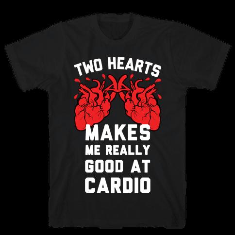 Two Hearts Makes Me Really Good At Cardio Mens T-Shirt