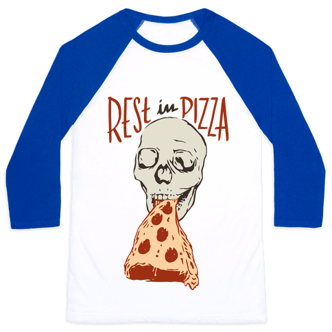 R.I.P. Rest In Pizza Baseball Tee