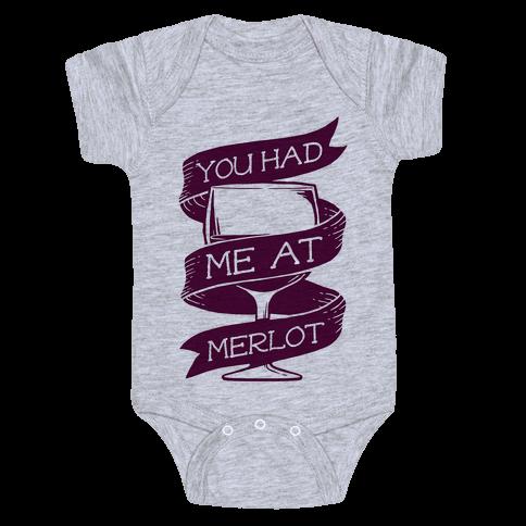 You Had Me at Merlot Baby Onesy
