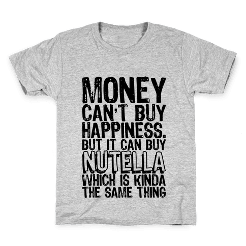 It Can Buy Nutella Kids T-Shirt
