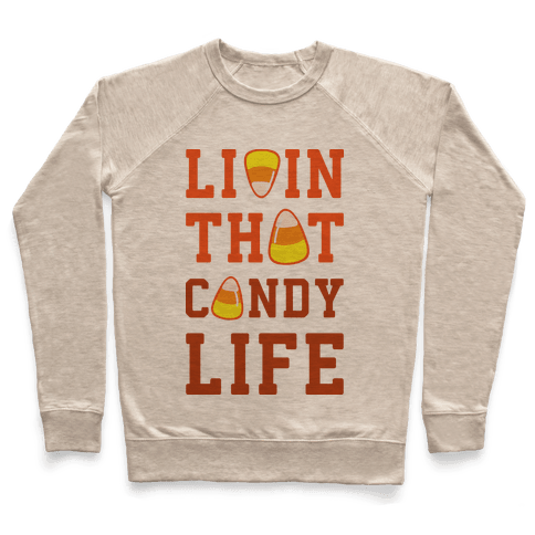 Livin' That Candy Life Pullover