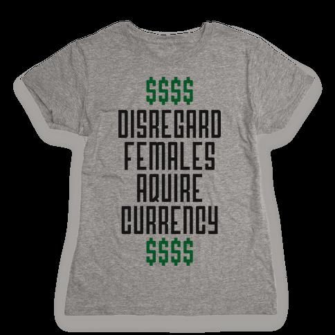 Disregard Females Womens T-Shirt