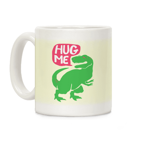 Hug Me Dinosaur (Part One) Coffee Mug