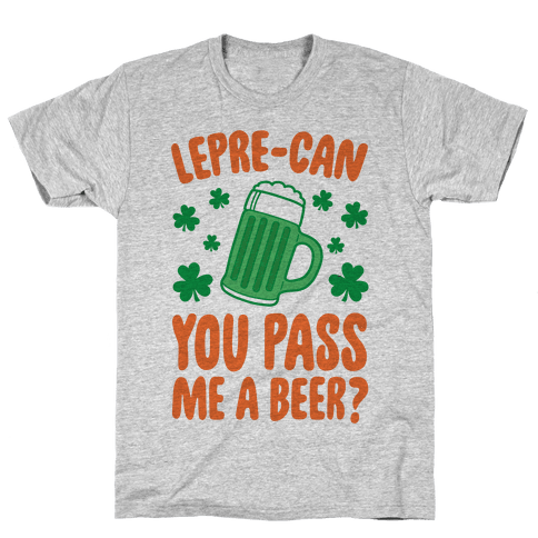 Lepre-Can You Pass Me A Beer? Mens T-Shirt