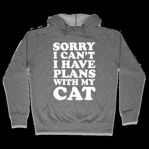 Cat Plans Hooded Sweatshirt