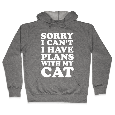 Cat Plans Hooded Sweatshirt