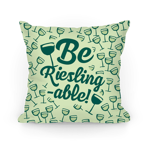 Be Riesling-able Pillow