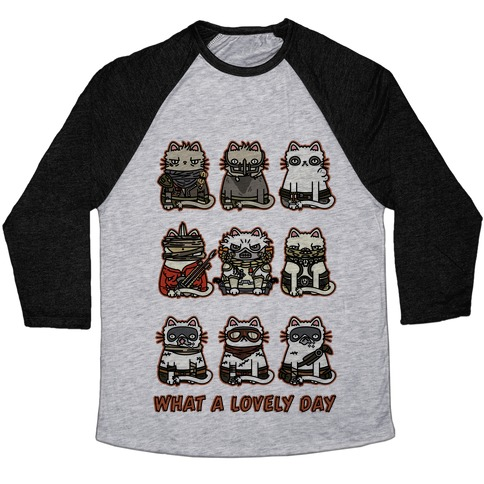 What a Lovely Day Cats Baseball Tee