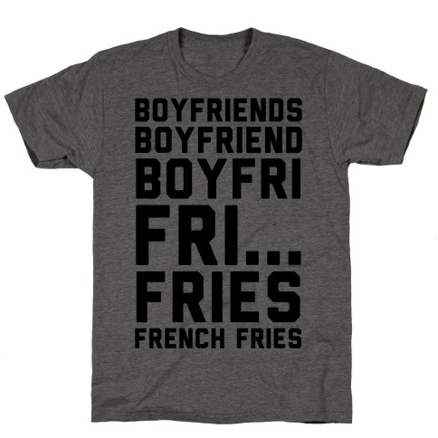 Boyfriends.. T-Shirt