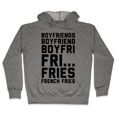 Boyfriends.. Hooded Sweatshirt