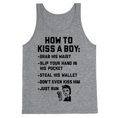 How To Kiss A Boy Tank Top