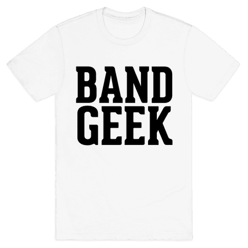 Band Geek Mens T-Shirt