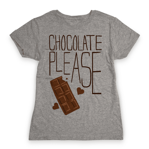 Chocolate Please (Tank) Womens T-Shirt