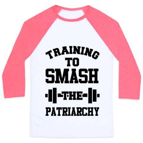 Training to Smash the Patriarchy Baseball Tee