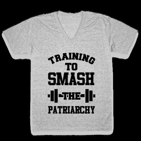 Training to Smash the Patriarchy V-Neck Tee Shirt