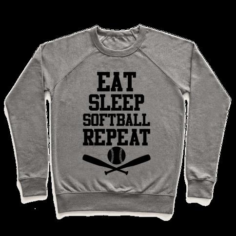 Eat Sleep Softball Repeat Pullover