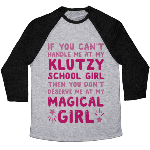 If You Can't Handle Me At My Klutzy School Girl Baseball Tee