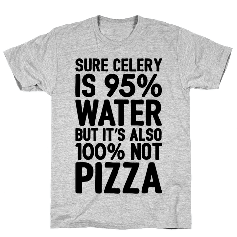 Celery Is Not Pizza Mens T-Shirt