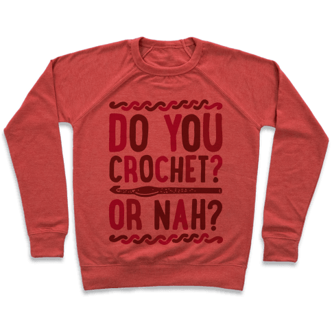 Do you Crochet? or Nah? Pullover